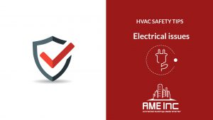 HVAC Safety Tips – Electrical Issues