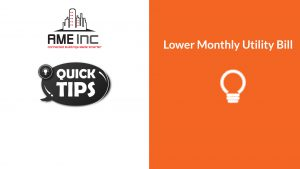 Lower your monthly utility bill